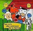 Les cris des animaux de la ferme