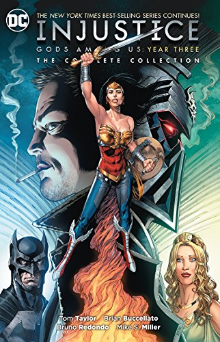 Injustice: Gods Among Us Year Three: The Complete Collection por Tom Taylor