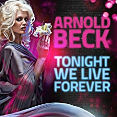 Tonight We Live Forever (Chris & Rex Remix)