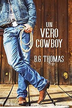 Un vero cowboy di [Thomas, B.G.]
