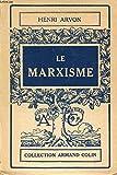 Le marxisme - Armand Colin Armand Colin N°294