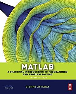Matlab: A Practical Introduction to Programming and Problem Solving par [Attaway, Stormy]