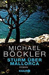 Sturm über Mallorca: Roman