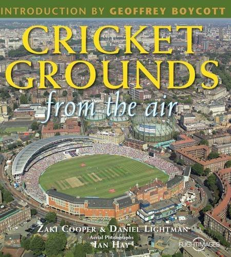 Cricket Grounds From the Air by Zaki Cooper (2009-08-31)