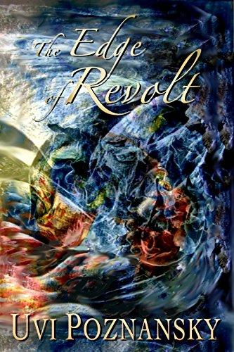 The Edge of Revolt (The David Chronicles Book 3) by Uvi Poznansky