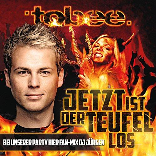 Jetzt ist der Teufel los (Bei unserer Party hier Fan-Mix DJ Jürgen) (Dj Jurgen)