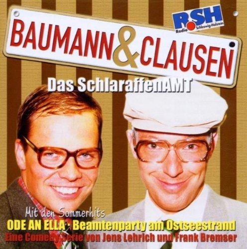 R.SH – Baumann & Clausen – Das SchlaraffenAmt