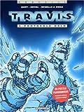 Travis, tome 4 : Protocole Oslo