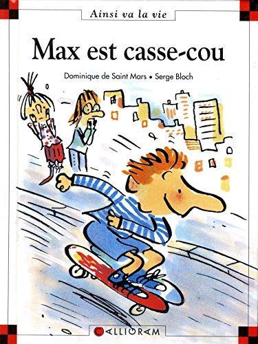 Max est casse-cou