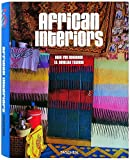 African Interiors (25th Anniversary Special Edtn) by Frederic Couderc (2008-10-01)