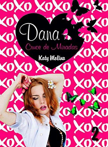 Dana: Cruce de Miradas por Katy Molina