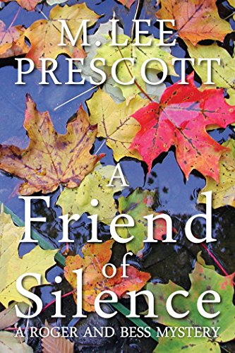 a-friend-of-silence-a-roger-and-bess-mystery-book-1