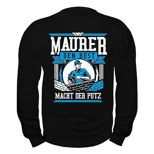 Maurer bei der arbeit bier  Männer und Herren Pullover Maurer den Rest macht der Putz: Amazon ...