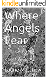 Where Angels Fear: Ritual Abuse in Scotland