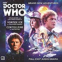 Doctor Who Main Range: Vortex Ice / Cortex Fire