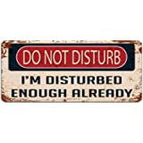 Print Crafted - Do Not Disturb: I'm Disturbed Enough Already - Vintage Metal Sign | Funny Bedroom, Office, Man Cave Door…