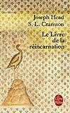 Le Livre de la réincarnation : Le phénix et le mystère de sa renaissance