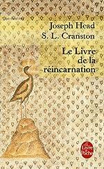 Le Livre de la réincarnation - Le phénix et le mystère de sa renaissance de Joseph Head