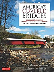 America's Covered Bridges: Practical Crossings - Nostalgic Icons