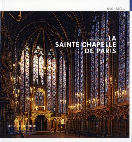 La Sainte-Chapelle de Paris (Regards) por Françoise Perrot