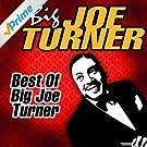 Best Of Big Joe Turner