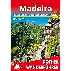 Madeira: Die schönsten Levada- und Bergwanderungen. 60 Touren. Mit GPS-Daten Autovermietung Madeira
