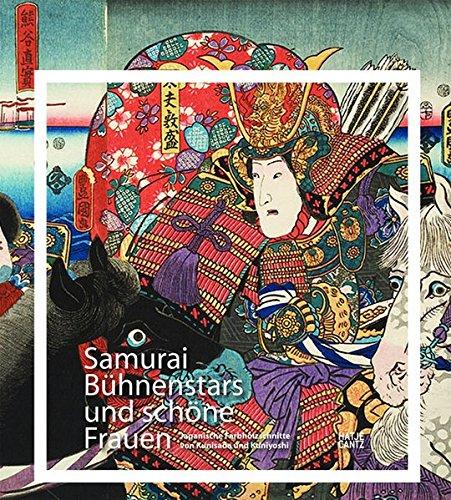 Samurai, Bühnenstars und schöne Frauen: Japanische Farbholzschnitte von Kunisada und Kuniyoshi