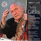 Iivry Gitlis - Concertos & Recital by Ivry Gitlis