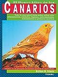 Canarios (El Gran Libro De Los Canarios)