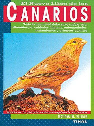 Canarios (El Gran Libro De Los Canarios) por Matthew M. Vriends