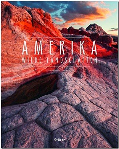 AMERIKA - Wilde Landschaften - Ein Premium***-Bildband in stabilem Schmuckschuber mit 224 Seiten und über 180 Abbildungen - STÜRTZ Verlag