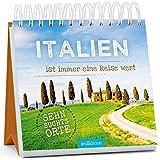 Italien ist immer eine Reise wert -