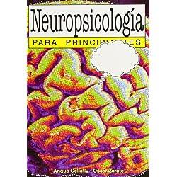 Neuropsicología Para Principiantes