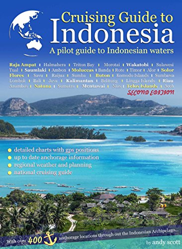 Cruising Guide to Indonesia (Second Edition) (English Edition)
