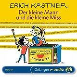 Der kleine Mann und die kleine Miss: Hörspiel - Erich Kästner