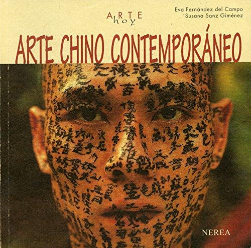 Arte chino contemporáneo (Arte Hoy nº 25) por Eva Fernández del Campo