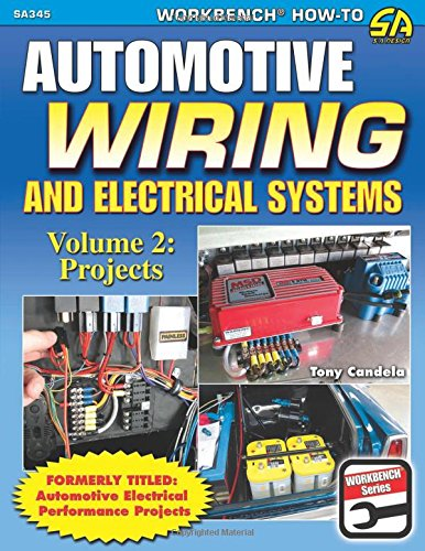 automotive-wiring-and-electrical-systems-vol-2-projects