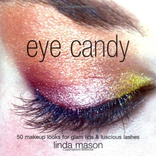 eye-candy-50-makeup-looks-for-glam-lids-and-luscious-lashes