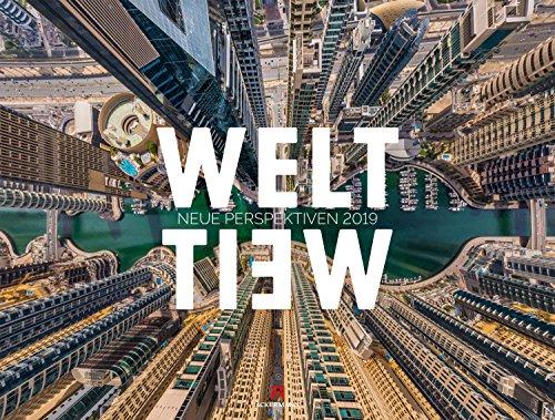 WeltWeit - Die Welt aus der Drohnen-Perspektive 2019, Wandkalender im Querformat (66x50 cm) - Architekturkalender mit Luftaufnahmen