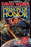 Mission of Honor (Honor Harrington, Band 12)