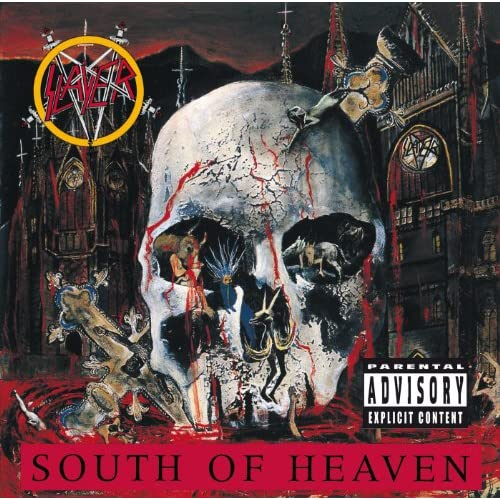 South Of Heaven [Explicit]