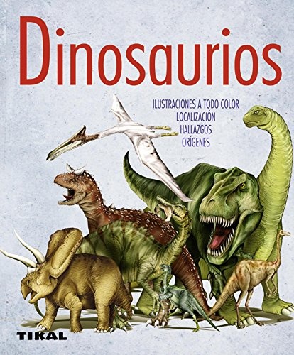 Dinosaurios (Enciclopedia Universal) por Tikal Ediciones S  A