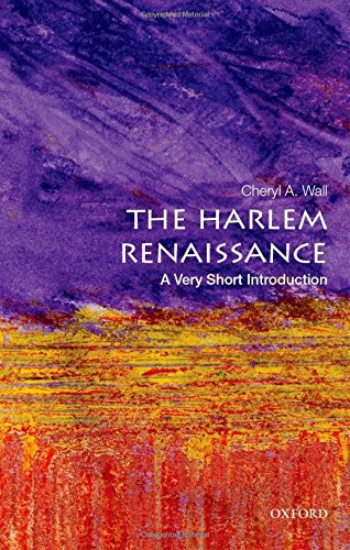 The Harlem Renaissance: A Very Short Introduction (Very Short Introductions) por Cheryl A. Wall