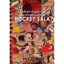 Cuaderno de Ejercicios para el Entrenador de Hockey Sala