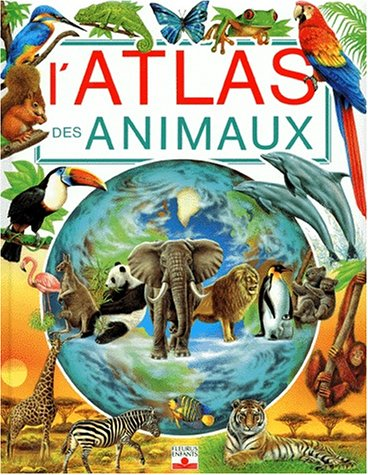 Atlas des animaux par Laure Cambournac