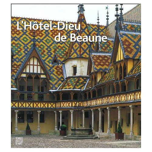 L'Hôtel-Dieu de Beaune