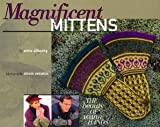 Magnificent Mittens: The Beauty of Warm Hands
