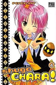 Shugo Chara ! Edition simple Tome 4
