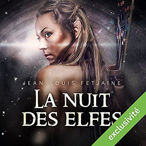 La nuit des elfes (La trilogie des elfes