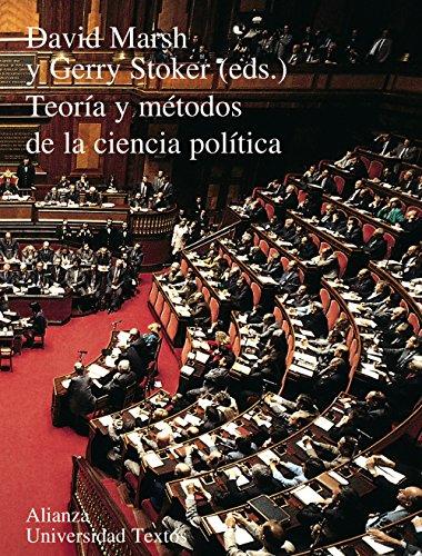 Teoría y métodos de la ciencia política (Alianza Universidad Textos (Aut))